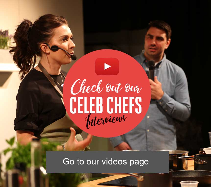 Check out our Celeb Chefs Interviews