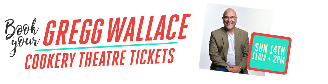 Book your Gregg Wallace Cookery Theatre Tickets