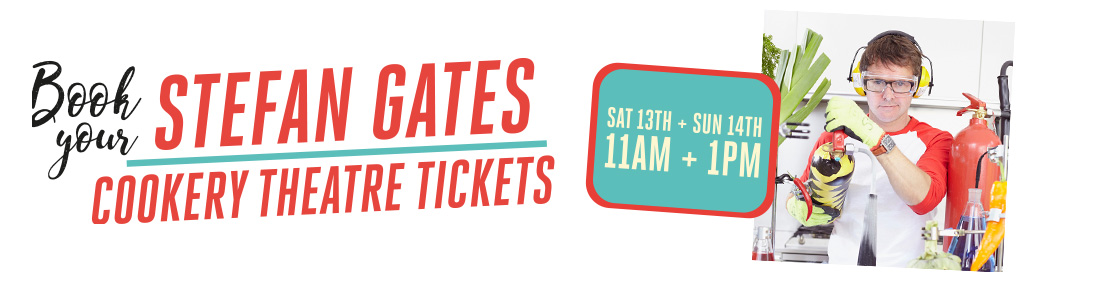 Stefan Gates, Bishop Auckland Food Festival, Cookery Theatre Tickets